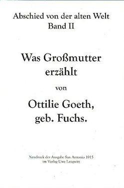 Was Großmutter erzählt von Goeth,  Ottilie