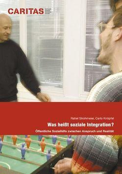 Was heisst soziale Integration? von Knöpfel,  Carlo, Strohmeier,  Rahel
