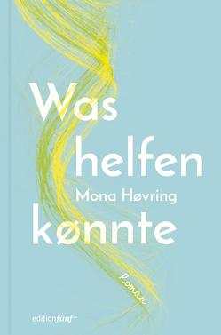 Was helfen könnte von Drolshagen,  Ebba D., Høvring,  Mona