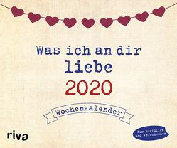 Was ich an dir liebe 2020 von Reinwarth,  Alexandra