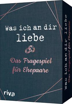 Was ich an dir liebe – Das Fragespiel für Ehepaare von Riva Verlag