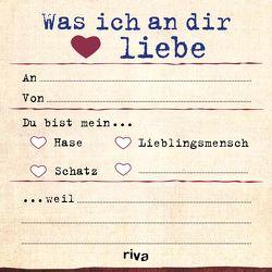 Was ich an dir liebe – Klebezettel von Reinwarth,  Alexandra