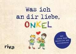 Was ich an dir liebe, Onkel – Version für Kinder von Reinwarth,  Alexandra