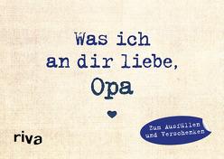 Was ich an dir liebe, Opa – Miniversion von Reinwarth,  Alexandra