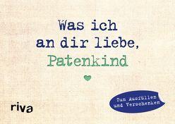 Was ich an dir liebe, Patenkind – Miniversion von Reinwarth,  Alexandra