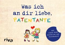 Was ich an dir liebe, Patentante – Version für Kinder von Reinwarth,  Alexandra
