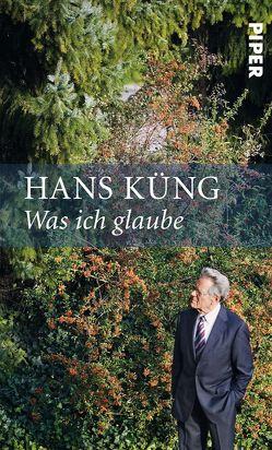 Was ich glaube von Küng,  Hans