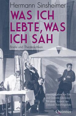 Was ich lebte, was ich sah von Giersberg,  Gabriele und Dr. Erik, Sinsheimer,  Hermann, Vietor-Engländer,  Deborah