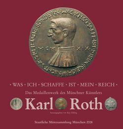 Was ich schaffe ist mein Reich von Barth,  Matthias, Ehling,  Kay, Klose,  Dietrich O, Roth,  Alexander, Roth,  Rulaman, Weberbeck,  Karla, Wesche,  Markus