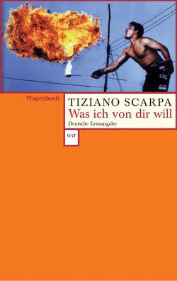 Was ich von dir will von Roth,  Olaf, Scarpa,  Tiziano