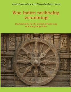 Was Indien nachhaltig voranbringt von Laaser,  Claus-Friedrich, Rosenschon,  Astrid