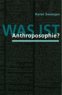 Was ist Anthroposophie? von Swassjan,  Karen