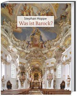 Was ist Barock? von Hoppe,  Stephan