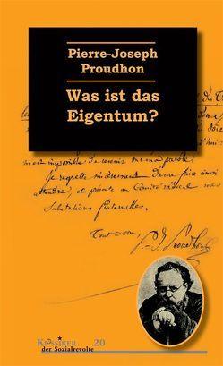 Was ist das Eigentum? von Proudhon,  Pierre-Joseph, Völkening,  Lena