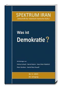 Was ist Demokratie? von Kulturabteilung der Botschaft der Islamischen Republik Iran in Berlin