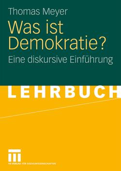 Was ist Demokratie? von Meyer,  Thomas