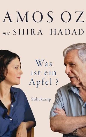 Was ist ein Apfel? von Birkenhauer,  Anne, Oz,  Amos