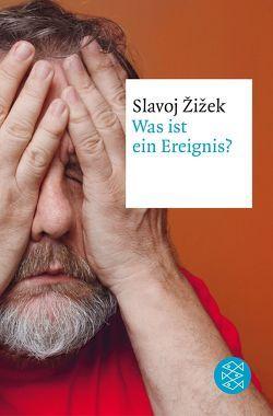 Was ist ein Ereignis? von Genschow,  Karen, Žižek,  Slavoj