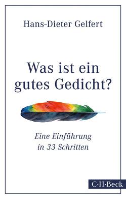 Was ist ein gutes Gedicht? von Gelfert,  Hans-Dieter