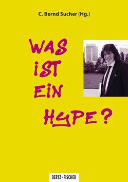 Was ist ein Hype? von Bovermann,  Philipp, Glasl,  Sofia, Seesslen,  Georg, Sippenauer,  Maximilian, Sucher,  C. Bernd