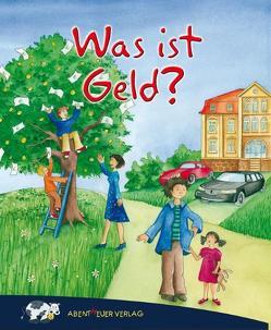 Was ist Geld? von Boritzer,  Etan, Frankenstein-Börlin,  Tina, Twardocz,  Heinz S