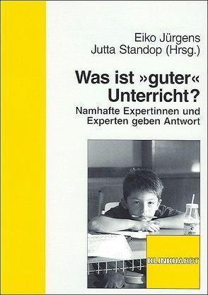 """Was ist """"guter"""" Unterricht? von Jürgens,  Eiko, Standop,  Jutta"""