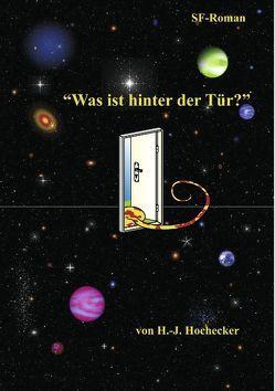 """""""Was ist hinter der Tür"""" von Hochecker,  Hans-Jörg"""