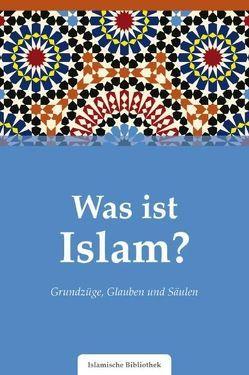 Was ist Islam? von Rassoul,  Muhammad