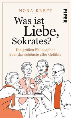 Was ist Liebe, Sokrates? von Kreft,  Nora