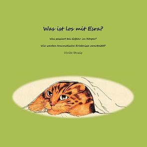 Was ist los mit Esra? von Stussig,  Ulrike
