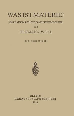 Was ist Materie? von Weyl,  Hermann