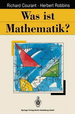 Was ist Mathematik? von Courant,  Richard, Robbins,  Herbert