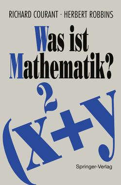 Was ist Mathematik? von Courant,  R., Robbins,  H.