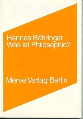 Was ist Philosophie? von Böhringer,  Hannes