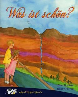 Was ist schön? von Boritzer,  Etan, Forrest,  Naney, Khosharay,  Sima