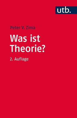 Was ist Theorie? von Zima,  Peter V.