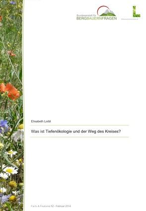 Was ist Tiefenökologie und der Weg des Kreises? von Loibl,  Elisabeth
