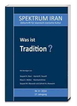 Was ist Tradition? von Kulturabteilung der Botschaft der Islamischen Republik Iran in Berlin