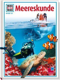 Was ist was, Band 032: Meereskunde von Crummenerl,  Rainer, Kolb,  Arno, Wieczorek,  Marion