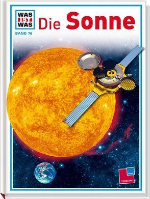 Was ist was, Band 076: Die Sonne von Klaucke,  Peter, Kliemt,  Frank, Übelacker,  Erich