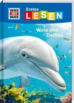 WAS IST WAS Erstes Lesen, Band 1: Wale und Delfine von Braun,  Christina, Gerstner,  Marie
