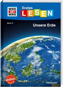 WAS IST WAS Erstes Lesen Band 10. Unsere Erde von Braun,  Christina, Koch,  Ruth, Tessloff Verlag