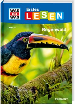 WAS IST WAS Erstes Lesen Band 15. Regenwald von Braun,  Christina, Koch,  Ruth