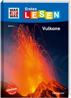 WAS IST WAS Erstes Lesen, Band 3: Vulkane von Braun,  Christina, Gerstner,  Marie