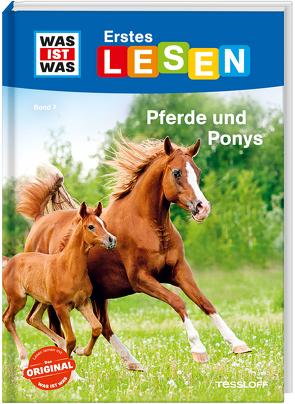 WAS IST WAS Erstes Lesen Band 7. Pferde und Ponys von Braun,  Christina, Stenzel,  Annelie