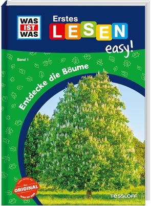 WAS IST WAS Erstes Lesen easy! Band 1. Entdecke die Bäume von Meierjürgen,  Sonja, Stenzel,  Annelie