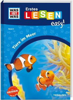 WAS IST WAS Erstes Lesen easy! Band 2. Tiere im Meer von Gerstner,  Marie, Meierjürgen,  Sonja