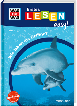 WAS IST WAS Erstes Lesen easy! Band 5. Wie leben die Delfine? von Koch,  Ruth, Meierjürgen,  Sonja