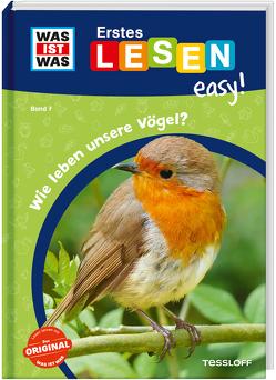 WAS IST WAS Erstes Lesen easy! Band 7. Wie leben unsere Vögel? von Gerstner,  Marie, Meierjürgen,  Sonja