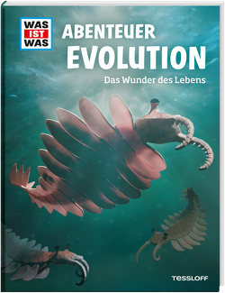 WAS IST WAS Abenteuer Evolution. Das Wunder des Lebens von Baur,  Dr. Manfred